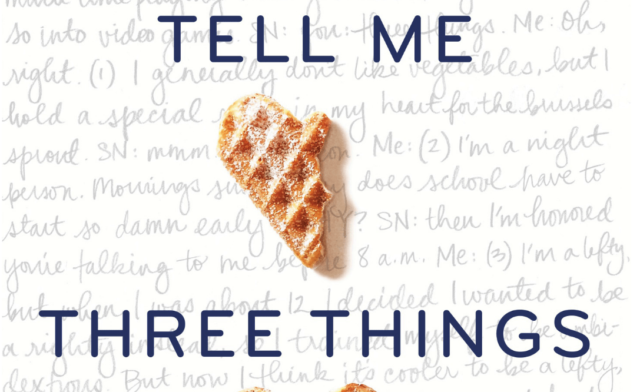 Tell me Three Things by Julie Buxbaum – Book Review