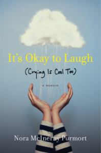 book cover for it's okay to laugh by Nora McInerny Purmort